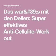 Das war's mit den Dellen: Super effektives Anti-Cellulite-Workout