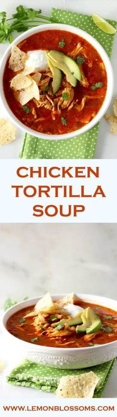 This Chicken Tortilla Soup is beyond delicious. It's healthy, flavorful, easy to make and a complete meal. Especially if you add all the amazing toppings! This soup is truly everyones favorite!