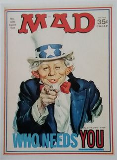 "Mad magazine, April 1969 / cover by Norman Mingo. Yes, I know it is signed ""James Montgomery Mingo""; James Montgomery Flagg was the illustrator of the iconic original, of which this is a spoof… Comic Book Covers, Comic Books, Oncle Sam, Alfred E Neuman, American Humor, Magazin Covers, Mad Magazine, Life Magazine, Mad World"