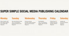 Super Simple Social Media Publishing Calendar - Great layout of how to spend your time on social media. #ASBDC2014