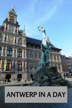 24 hrs in Antwerp Belgium. One day in Antwerp,things to do and see.