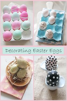 Lovely, chic Easter Eggs