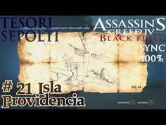 Assassin's Creed 4: Black Flag (ITA)- Tesoro Sepolto #21: Isla Providencia - http://www.nopasc.org/assassins-creed-4-black-flag-ita-tesoro-sepolto-21-isla-providencia/