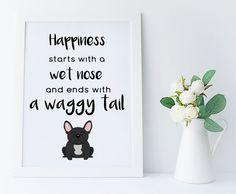 French Bulldog, home decor, frenchie art print, frenchie lover gift, bulldog gift, French Bulldog wall art, dog quote, printable