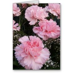 #70th #Wedding #Anniversary Pink Carnations Greeting #Card