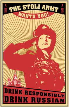 Stoli army wants you! Mother Russia!