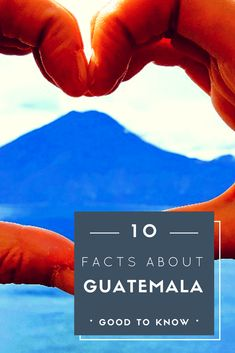 10 Things you should know before visiting Guatemala - Interesting facts about Guatemala - Only Once Today