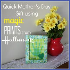 quick and easy Mother's Day gift using Magic Prints from Hallmark
