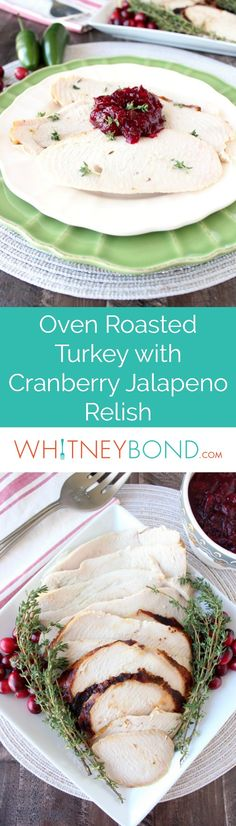 a whole oven roasted turkey is sliced and served with cranberry jalapeno relish for a sweet
