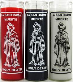 Holy Death / Santisima Muerte Candles were my favorite until my town banned them.