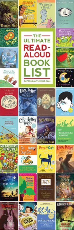 This is the ultimate guide for book ideas to read aloud to your kids of all ages. You will want to PIN this one for sure! www.superhealthykids.com