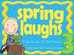 SPRING LAUGHS- A MATH REVIEW AND SPRING JOKE WALK THE ROOM GR.3   by Totally Sweet Math Centers by Tabitha   $4.00