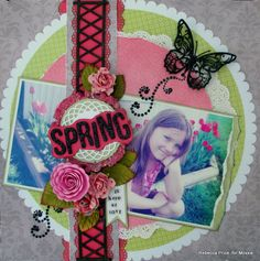 Spring is here at last   **Moxxie** - Scrapbook.com