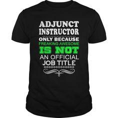 ADJUNCT INSTRUCTOR - FREAKINADJUNCT INSTRUCTOR - FREAKINADJUNCT INSTRUCTOR - FREAKIN