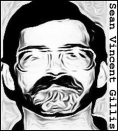 Keller On The Loose: Serial Killers: Sean Vincent Gillis http://robertkeller.blogspot.com/2015/07/serial-killers-sean-vincent-gillis.html #serialkillers #truecrime
