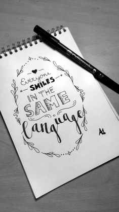 Everyone smiles in the same language! Calligraphy Quotes Doodles, Doodle Quotes, Hand Lettering Quotes, Doodle Lettering, Calligraphy Letters, Doodle Art, Bullet Journal Quotes, Bullet Journal Inspiration, Drawing Quotes