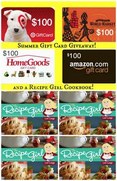 Summer Giveaway- four winners!  Each winner will receive a Recipe Girl Cookbook and a $100 Gift Card to one of the places listed on the graphic (your choice).  Click the picture for details on how to enter for a chance to win (easy).
