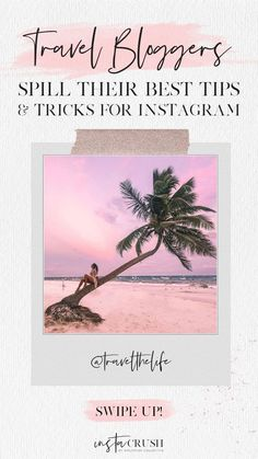 Travel bloggers share their best tips and tricks for success on Instagram! Blog post on Instacrush Society by Girlcrush Collective #instagram #travelblog #blogging #instagramtips