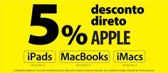 Só de 10 a 23 setembro    Desconto 5% direto em (também na loja online):    iPads, MacBooks e iMacs Apple    iPads  www.radiopopular.pt/catalogo/promocoes.php?p=237    Macbooks  www.radiopopular.pt/catalogo/promocoes.php?p=239    iMacs  www.radiopopular.pt/catalogo/promocoes.php?p=238