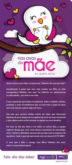 Dia das mães: http://www.mglcom.com.br/blog/2012-05-11-nas-asas-da-mae-eu-quero-estar