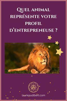 Quel animal représente votre profil d'entrepreneuse ? / Laurie Audibert, Coach Holistique & Business Witch en Entrepreneuriat Mystique