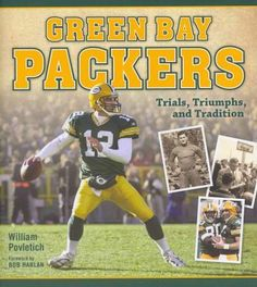Bay Packers: Trials, Triumphs, and Tradition