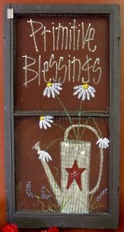 Primitive Blessings Screen Painted Window Screens, Old Window Screens, Window Art, Painted Doors, Window Frames, Window Ideas, Primitive Furniture, Primitive Crafts, Wood Crafts