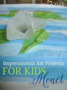 Check out our series of art projects about impressionist artists. We're starting our impressionist art projects for kids with Claude Monet.
