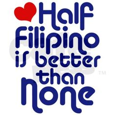 Half Filipino 11 oz Ceramic Mug Half Filipino Mug by magarmor - CafePress Filipino Funny, Filipino Quotes, Half Filipino, Filipino Recipes, Cultura Filipina, Learning Spanish For Kids, Learn Spanish, Hugot Lines Tagalog, Asian Humor