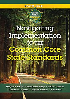 This book by Doug Reeves and his team gives good background knowledge on how to implement the Common Core Standards!  It is worth reading and spending $10 bucks on.  (But, you probably don't need your own personal copy, if you can get it from the library I would do that instead! :)).