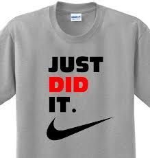 1e8b5100 Just Did It Funny Saying Nike Slogan Spoof Witty Humor Parody T-shirt Any  Size. Christine Wilkinson · Newlywed shirts for cruise