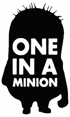 "One In A Minion 6"" Black Car Truck Vinyl Decal Art Wall Sticker USA Kids Movies Fun Disney Despicable Me #minion #minions #minionstuff"