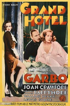 A poster for Edmund Goulding's 1932 drama 'Grand Hotel' starring Greta Garbo, John Barrymore, and Joan Crawford. Get premium, high resolution news photos at Getty Images Classic Movie Posters, Classic Movies, Joan Crawford, Old Movies, Vintage Movies, Indie Movies, Cinema Posters, Film Posters, Poster Pictures