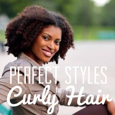 6 Perfect Styles for Curly Hair. These are actually all new to me & really cute...