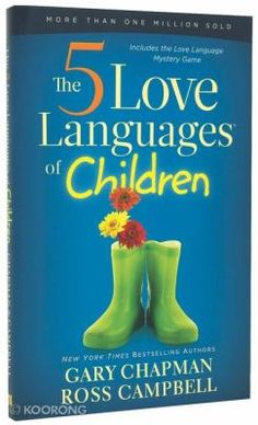 The Five Love Languages of Children by Ross Campbell Gary Chapman used paperback 9781881273653 Ross Campbell, Books To Read, My Books, Five Love Languages, Love Languages For Kids, Love And Logic, Parenting Books, Parenting Classes, Parenting Quotes