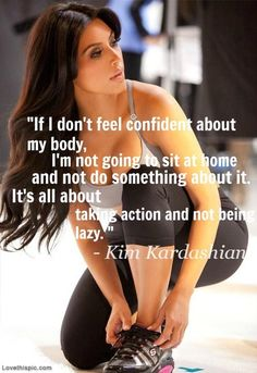What are you doing to make your body better?