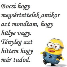 Minion Humor, Minions, Sarcastic Quotes, Smiley, Texts, Funny Jokes, Haha, Disney, Funny Pictures
