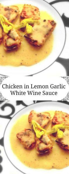 Chicken in Lemon Garlic White Wine Sauce : #chicken #wine #garlic #holiday