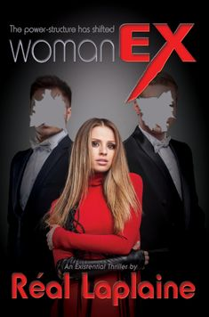 WomanEx - The power-structure has shifted. An existential thriller - coming soon!