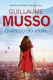 Livros e marcadores: Passatempo: O Apelo do Anjo de Guillaume Musso