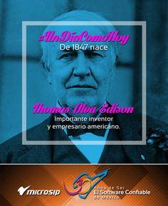 #UnDíaComoHoy 11 de febrero pero de 1847 nace Thomas Alva Edison, importante inventor y empresario americano.