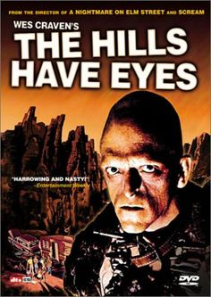 The Hills Have Eyes:  I watched this at Shelley Gollenbch's house when I was about 10 - I remember that because as a child it scared the crap out of me and I was forever plagued by that actors face and head shape! NOT Cinema*tastic*