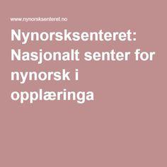 Nynorsksenteret: Nasjonalt senter for nynorsk i opplæringa