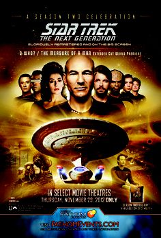 Star Trek: The Next Generation – A Celebration of Season 2 In Select Movie Theaters Nationwide Thursday, November 29th at 7:00 PM (local time) Only One Night!