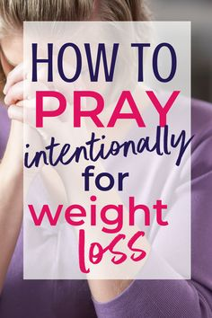 Prayers are more than just words. They have the power to change our lives. Learn to pray the scriptures effectively to lose weight and improve your health. weight How to Pray for Weight Loss Effectively Weight Loss Meals, Quick Weight Loss Tips, Weight Loss Workout Plan, Weight Loss Challenge, Losing Weight Tips, Fast Weight Loss, Weight Loss Program, Fat Fast, Weight Gain