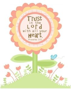 Trust in the Lord (Flowers) 8 by 10 print. $20.00, via Etsy.