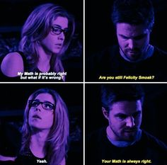 "#Arrow 5x20 ""Underneath"" - ""My math is probably right but what if it wrong?Are you still Felicity Smoak? Yeah.Your Math is always right."" - #OliverQueen #FelicitySmoak"