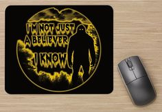 I'm not just a Believer... I know Mouse Pad by BigfootStickers