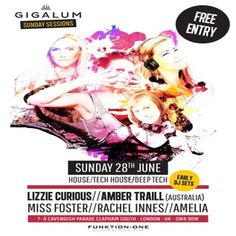 Sunday Sessions at Gigalum, 7-8 cavendish parade, London, SW4 9DW, UK on Jun 28, 2015 at 4:00pm to 11:00pm, One party you don't want to miss! An all female all star lineup with headliner Lizzie Curious.  Category: Nightlife  Price: Free