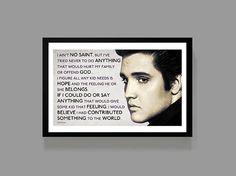 Elvis Presley Custom Poster - I ain't no saint (Quote) - A reminder, Inspirational, Motivational